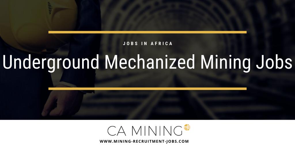 Underground Mechanized Mining: Jobs in Africa